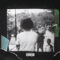 J. Cole – 4 Your Eyez Only