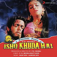 Dilip Sen, Sameer Sen, Alka Yagnik, Shobha Joshi – Ishq Khuda Hai (Original Motion Picture Soundtrack)