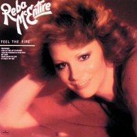 Reba McEntire – Feel The Fire