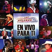 Los Rieleros Del Norte – En Vivo Para Ti [Live in Los Angeles/2009]