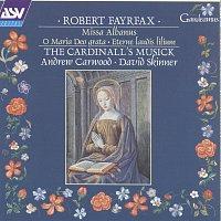 Přední strana obalu CD Fayrfax: Miss Albanus; O Maria Deo grata; Eterne laudis lilium etc