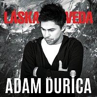 Adam Ďurica – Láska-Veda