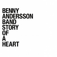 Benny Andersson Band – Story Of A Heart