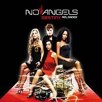 No Angels – Destiny Reloaded