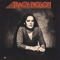 Tracy Nelson – Tracy Nelson
