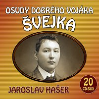 Různí interpreti – Hašek: Osudy dobrého vojáka Švejka – CD
