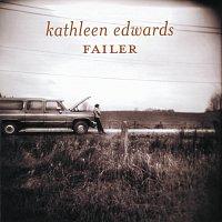 Kathleen Edwards – Failer