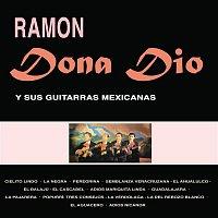 Ramon Dona-Dio Y Sus Guitarras Mexicanas – Ramón Dona Dio y Sus Guitarras Mexicanas