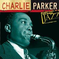 Charlie Parker – Charlie Parker: Ken Burns's Jazz