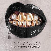Tropkillaz, Aloe Blacc – Milk & Honey [Remixes]