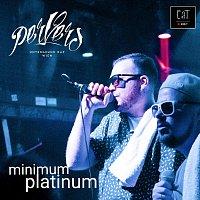 PerVers – Minimum Platinum / Untergrund Rap Wien