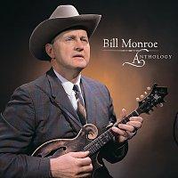 Bill Monroe & The Bluegrass Boys – Anthology
