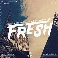 Greg, KG, Johnny King, Mc Daddy – Fresh
