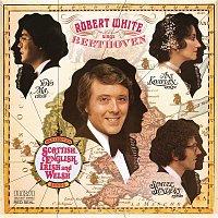 Robert White, Yo-Yo Ma, Ani Kavafian, Samuel Sanders, Ludwig van Beethoven – Robert White Sings Beethoven (Remastered)