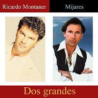Mijares, Ricardo Montaner – Dos Grandes
