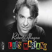 Roberto Alagna – Roberto Alagna chante Luis Mariano - Edition spéciale