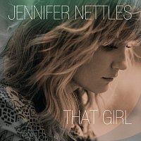 Jennifer Nettles – That Girl