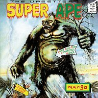 """Lee """"Scratch"""" Perry, The Upsetters – Super Ape"""