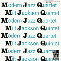 The Modern Jazz Quartet, Milt Jackson Quintet – MJQ