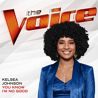Kelsea Johnson – You Know I'm No Good [The Voice Performance]