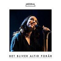 Medina – Det Bliver Altid Forar [Live]