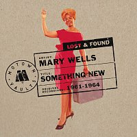 Mary Wells – Something New: Motown Lost & Found