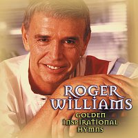 Roger Williams – Golden Inspirational Hymns