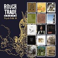 Různí interpreti – Rough Trade Shops Psych Folk 10 [International Version]