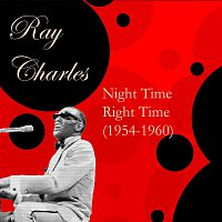 Ray Charles – Night Time Right Time