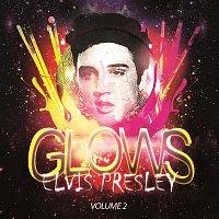 Elvis Presley – Glows Vol. 2