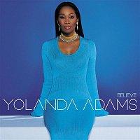 Yolanda Adams – Believe