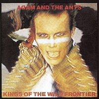 ADAM, The Ants – Kings Of The Wild Frontier