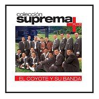El Coyote Y Su Banda Tierra Santa – Coleccion Suprema Plus- El Coyote Y Su Banda Tierra Santa