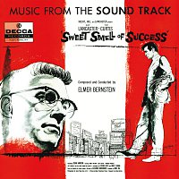 Elmer Bernstein, Chico Hamilton – Sweet Smell Of Success [Original Motion Picture Soundtrack]