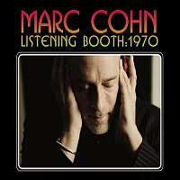 Marc Cohn – Listening Booth: 1970