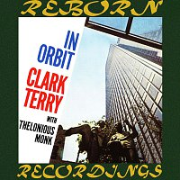 Clark Terry, Thelonious Monk – In Orbit (Expanded, HD Remastered)