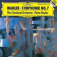 """The Cleveland Orchestra, Pierre Boulez – Mahler: Symphony No.7 """"Song Of The Night"""""""