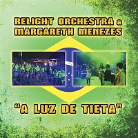 Relight Orchestra & Margareth Menezes – A luz de Tieta