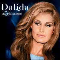 Dalida – Les 50 plus belles chansons