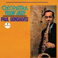 Paul Gonsalves – Cleopatra Feelin' Jazzy