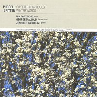 Ian Partridge, George Malcolm, Jennifer Partridge – Purcell: Sweeter than Roses / Britten: Winter Words