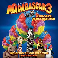 Různí interpreti – Madagascar 3: Europe's Most Wanted (Music From The Motion Picture)