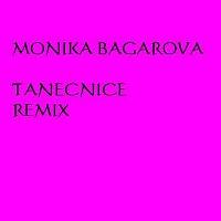 Monika Bagárová – Tanečnice