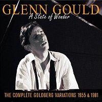 Glenn Gould, Johann Sebastian Bach – Glenn Gould -The Complete Goldberg Variations (1955 & 1981) : A State Of Wonder