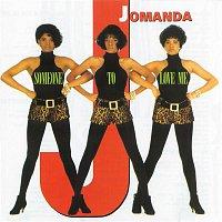 Jomanda – Someone To Love Me