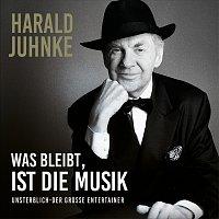 Harald Juhnke – Was bleibt ist die Musik - Unsterblich der grosze Entertainer