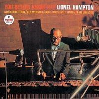 Lionel Hampton – You Better Know It!!!