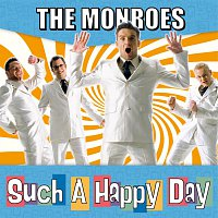 The Monroes – Such A Happy Day