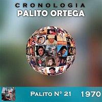 Palito Ortega – Palito Ortega Cronología - Palito N° 21 (1970)