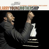 Larry Young – Mother Ship